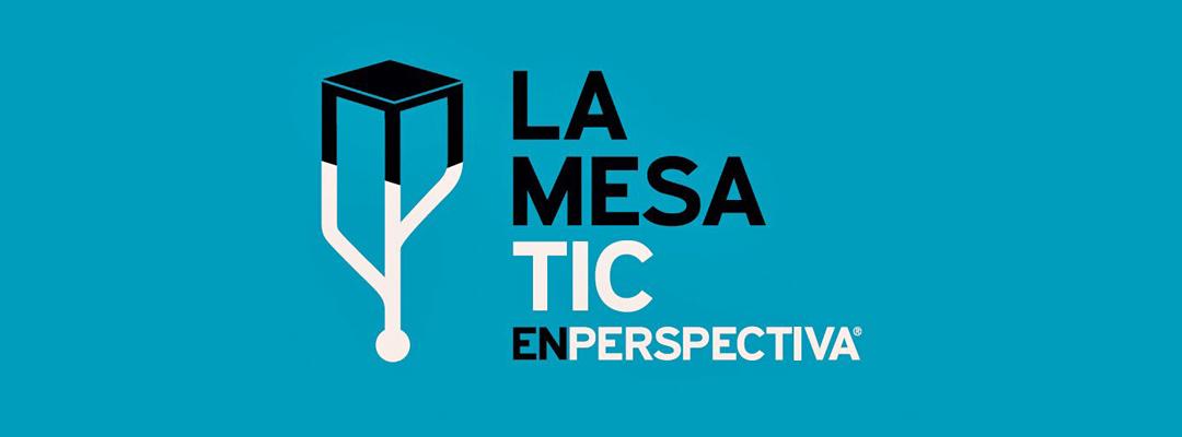 La Mesa TIC: La resolución de problemas sociales urgentes a través de las TIC