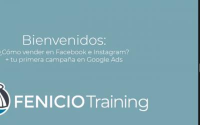 Cómo configurar anuncios en Facebook y Google Ads fue la temática de un nuevo taller de Fenicio Training