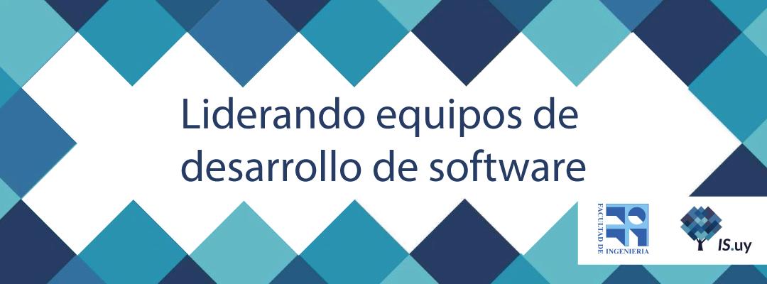 IS.uy presenta el curso Liderando equipos de desarrollo de software