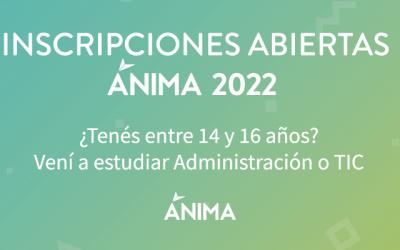 Inscripciones 2022 en ÁNIMA Bachillerato Tecnológico